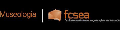 Museologia - FCSEA